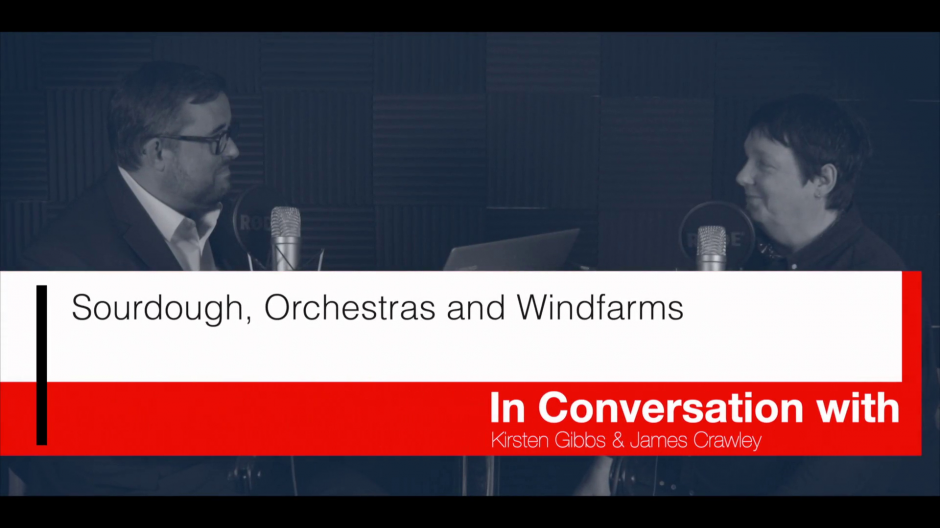 The People and Process Vodcast episode 6: Sourdough, Orchestras and Windfarms
